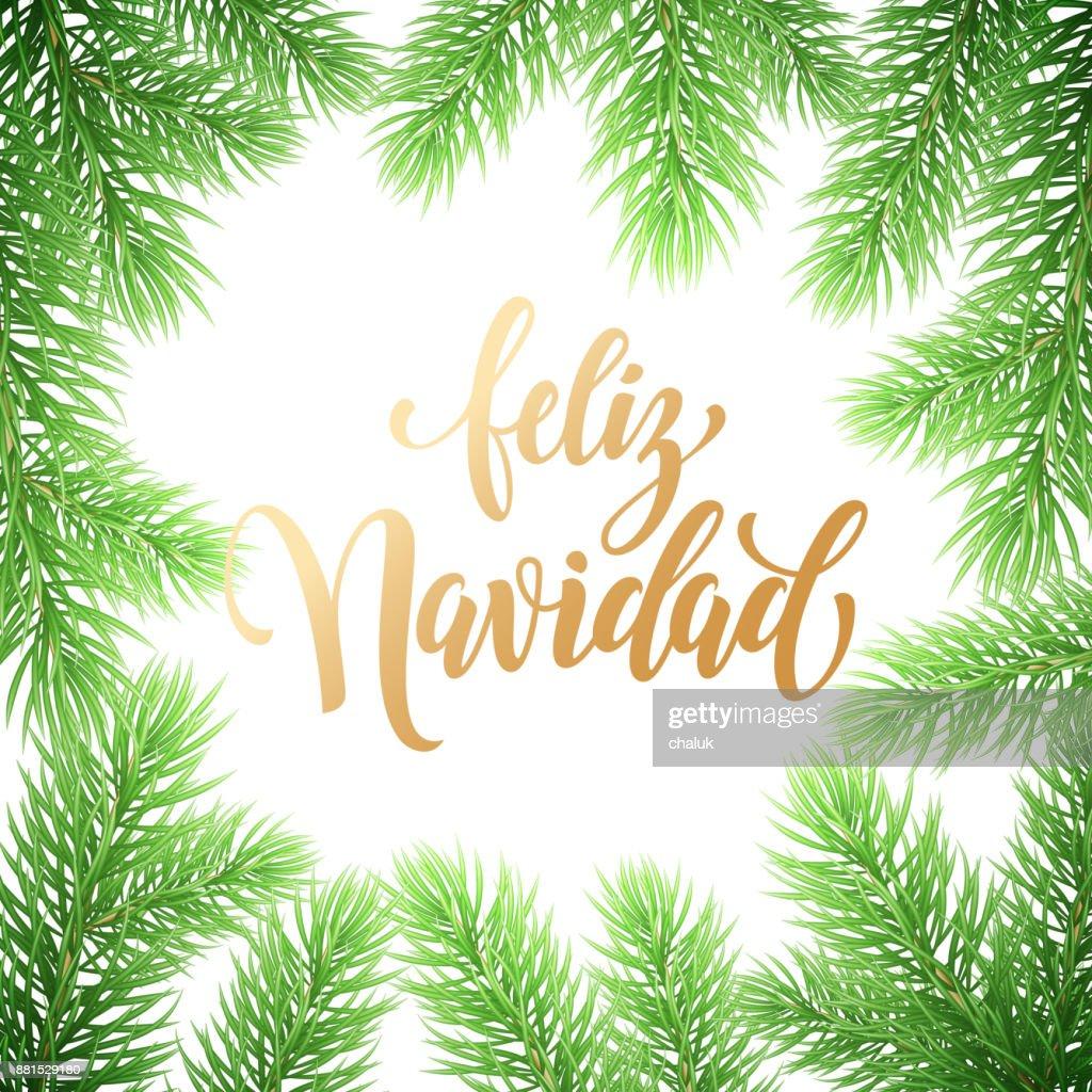 Feliz navidad spanish merry christmas hand drawn golden calligraphy feliz navidad spanish merry christmas hand drawn golden calligraphy in fir branch wreath decoration and christmas maxwellsz