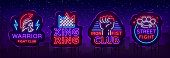 Fight Club collection neon signs. Set icons in neon style. Design template. King of the Ring, Warrior, Iron Fist, Street Fight MMA. Light banner, bright night neon advertisement. Vector. Billboard