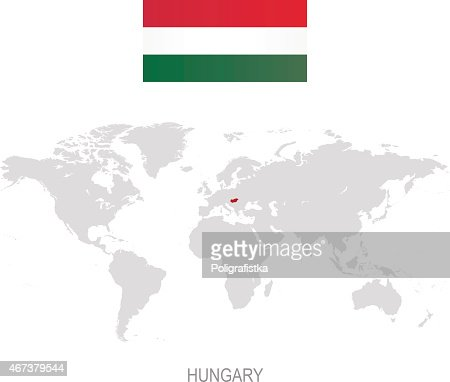 Flag Of Hungary And Designation On World Map High Res Vector Graphic Getty Images