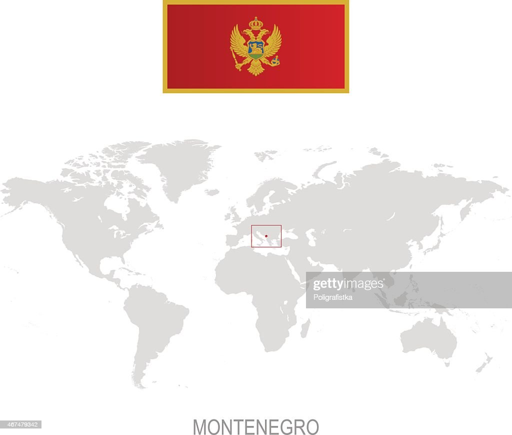 Flag Of Montenegro And Designation On World Map Vector Art Getty