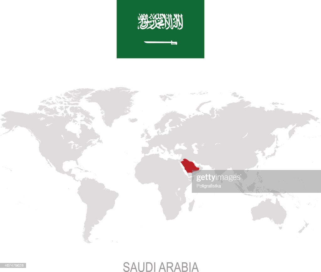 Flag Of Saudi Arabia And Designation On World Map Vector Art | Getty ...