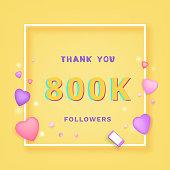 800K followers thank you. Vector illustration.