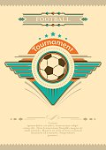 Football placard in vintage style. Tournament invitation.