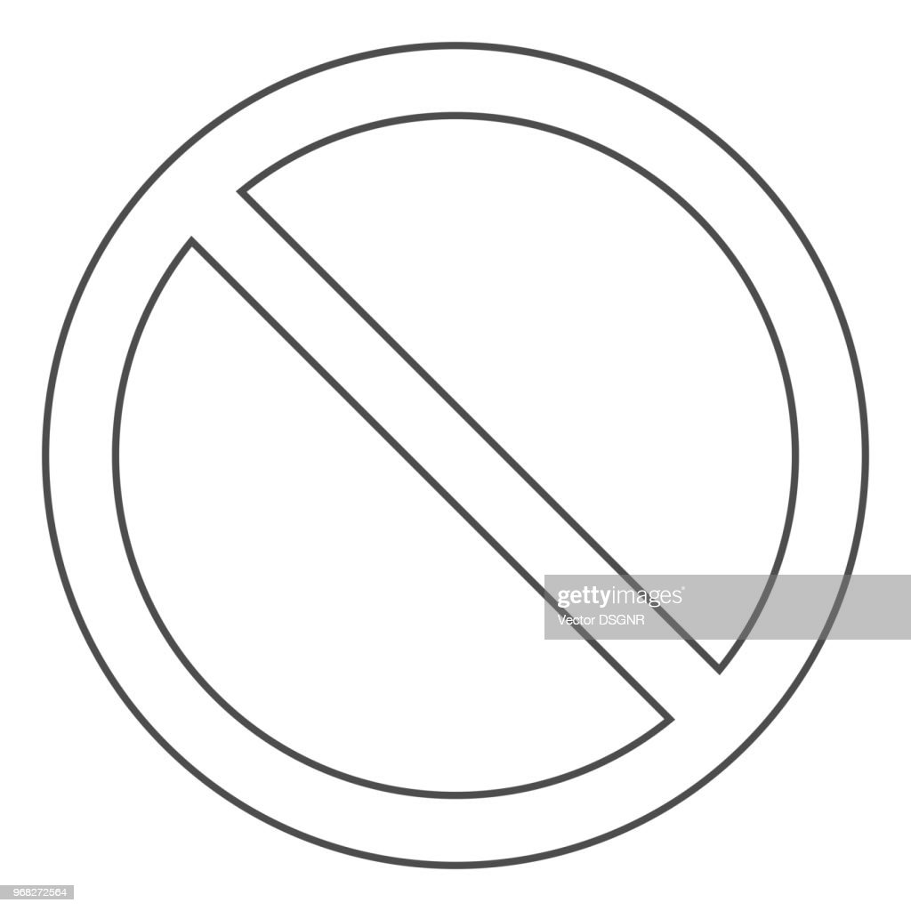 NO SIGN. Forbidden and prohibited symbol. Outline. Vector icon