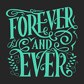 Forever and ever vector lettering. Hand written greeting card template for love card. Valentine's day. Modern calligraphy, hand lettering inscription. Isolated typography print.