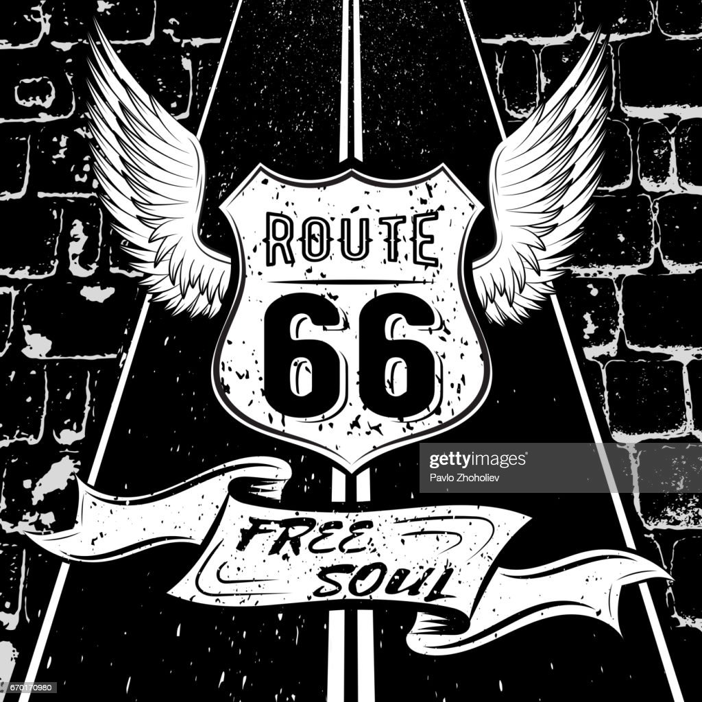 Free soul Route 66. Vector illustration design racing emblem with highway sign Route 66, the wings, the highway, on a background of a paved road