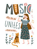 Funny musicians - young girl and cat sing a duet. Vector illustration for music festival with lettering - 'Music unites'.  Bright poster design for jazz or folk concert.