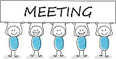Funny stickman holding a banner with slogan: meeting. Vector.