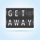Get away departure board