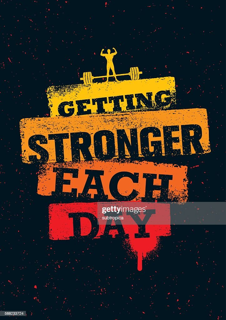 Getting Stronger Each Day Gym Workout Inspiration Print Template