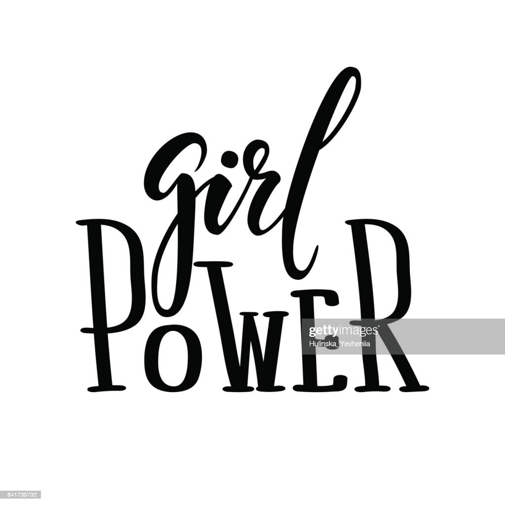 Girl power. Hand drawn calligraphy and brush pen lettering.