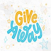 Giveaway colorful text. Vector illustration Hand drawn lettering word.