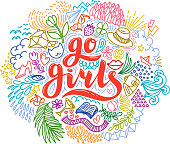 Go girls handrawn lettering with colorful flowers. Girl power. Feminism. Isolated on white background. Quote design. Drawing for prints on t-shirts and bags, stationary or poster
