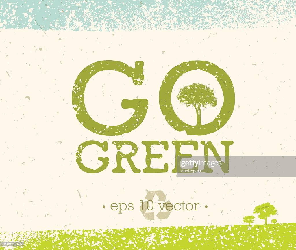 Go Green Recycle Reduce Reuse Eco Vector Design Element
