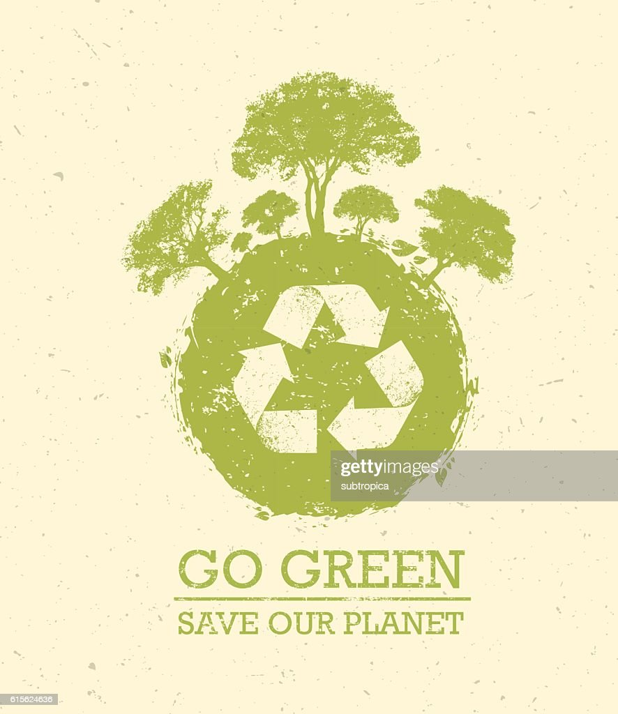 Go Green Save Our Planet Eco Vector Design Element