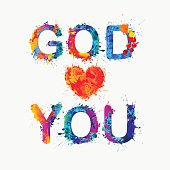 God loves you.