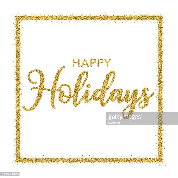 golden glitter happy holidays typography on transparent background - happy holidays stock illustrations, clip art, cartoons, & icons