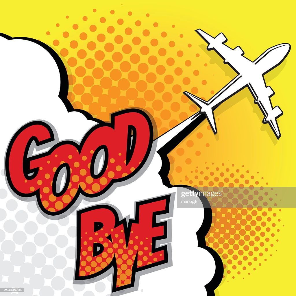 good bye with airplane pop art background