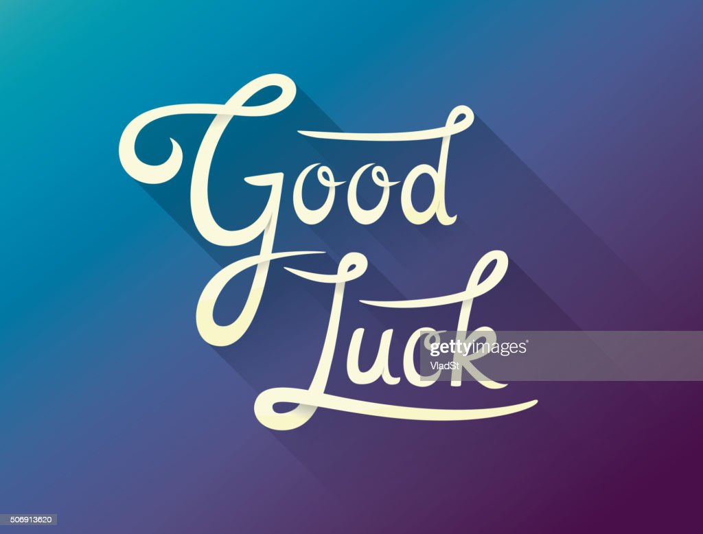 Good Luck calligraphic encouraging inspirational note card