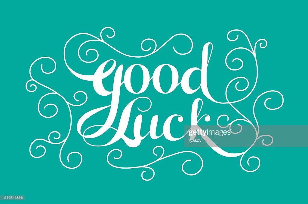 'Good Luck' calligraphic lettering