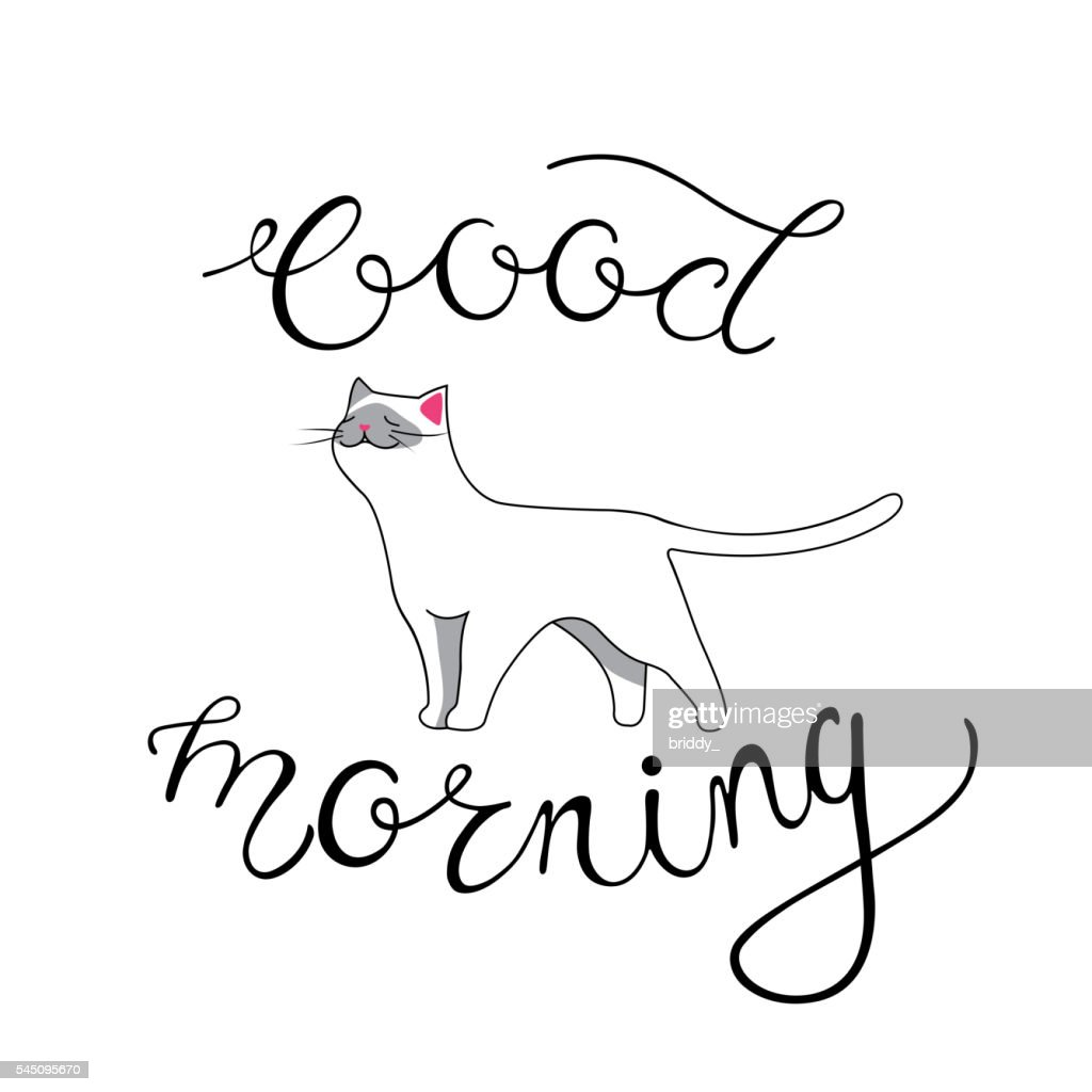 Good Morning Card with Hand Lettering Phrase and White Cat