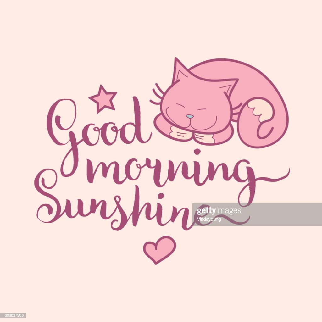 Good Morning Sunshine Hand Letteringvector Cute Illustration With