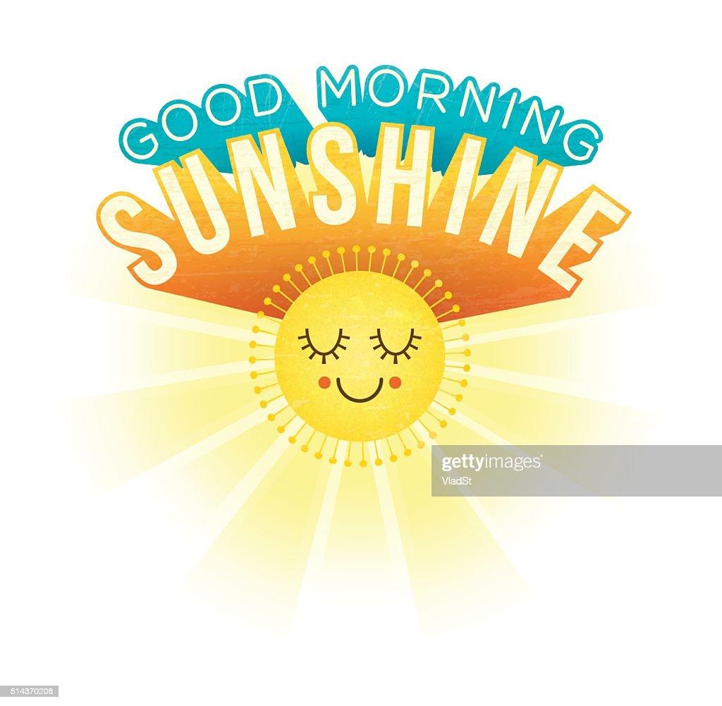 Good Morning Sunshine Inspirational Motivational Greetings Vector