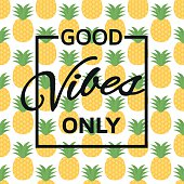 Good vibes only background