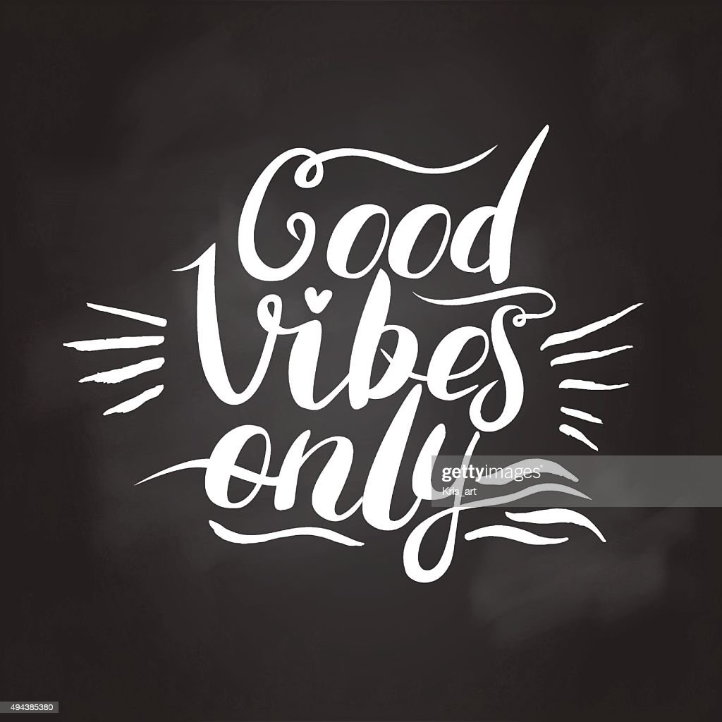 Good Vibes Only hand lettering. Handmade illustration
