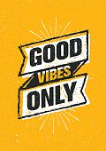Good Vibes Only Motivation Poster Vector Concept