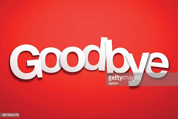 Goodbye Sign with Red Background - Paper Font