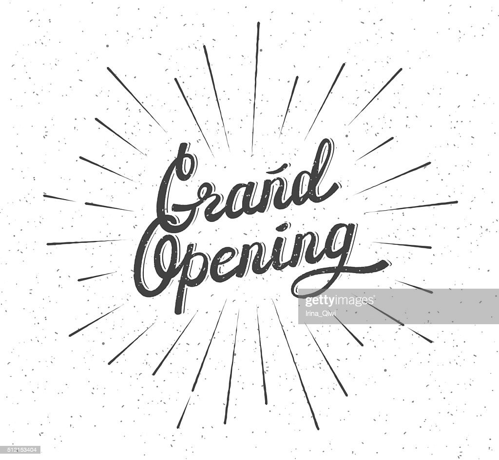 Grand Opening Lettering composition