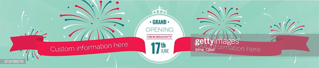 Grand opening long horizontal banner with text,  fireworks and r