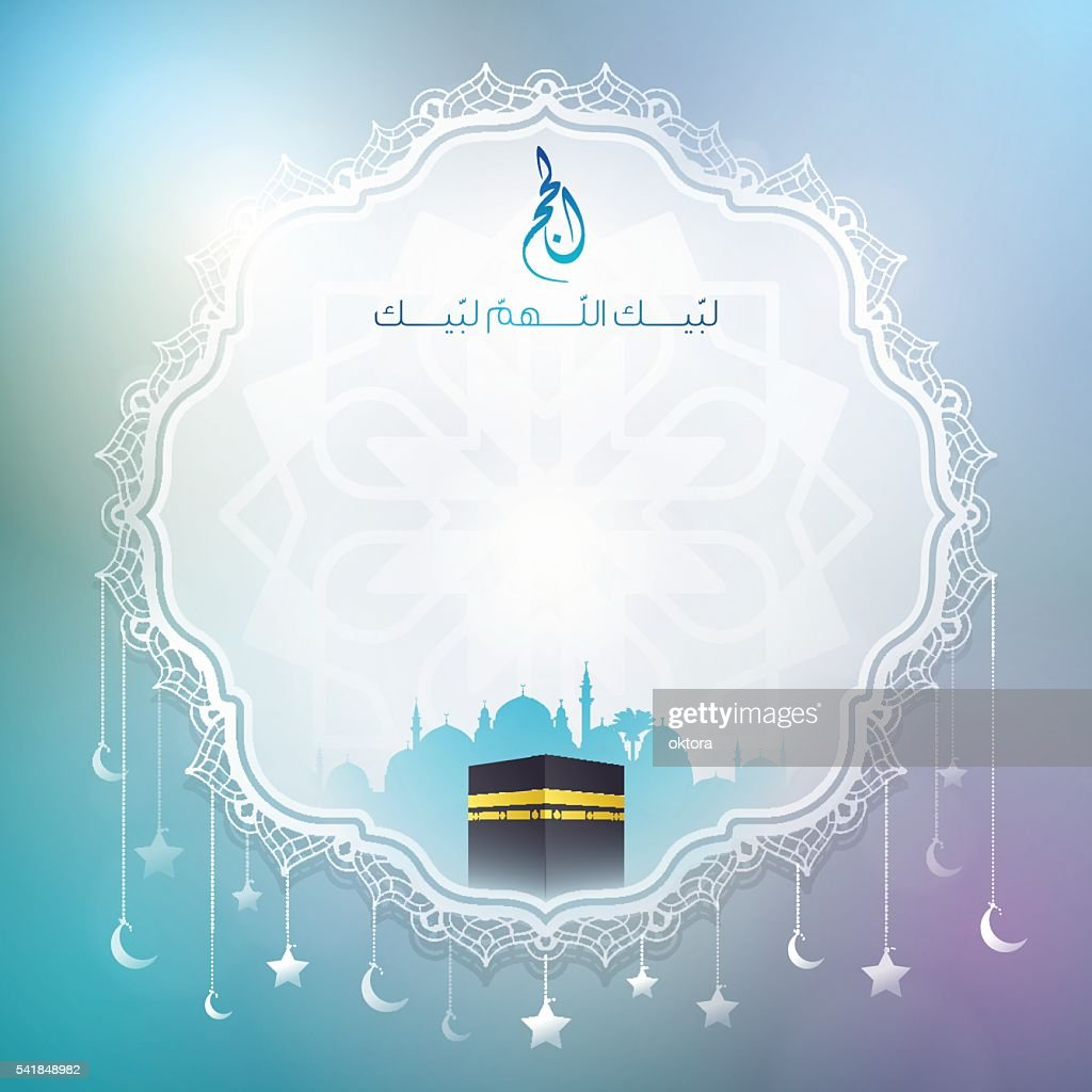 Greeting card background with arabic calligraphy for Hajj