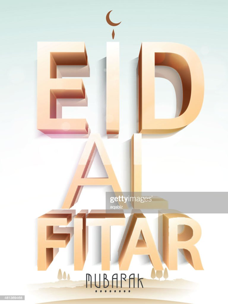 Greeting card with 3D text for holy Eid celebration.