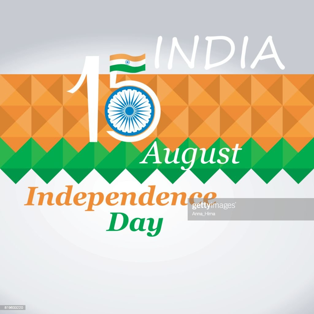 Greeting Cards To The Independence Day Of India Vector Art Getty