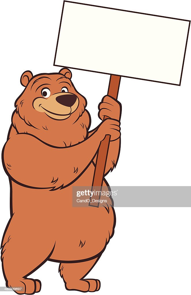 Grizzly Bear - Holding Sign