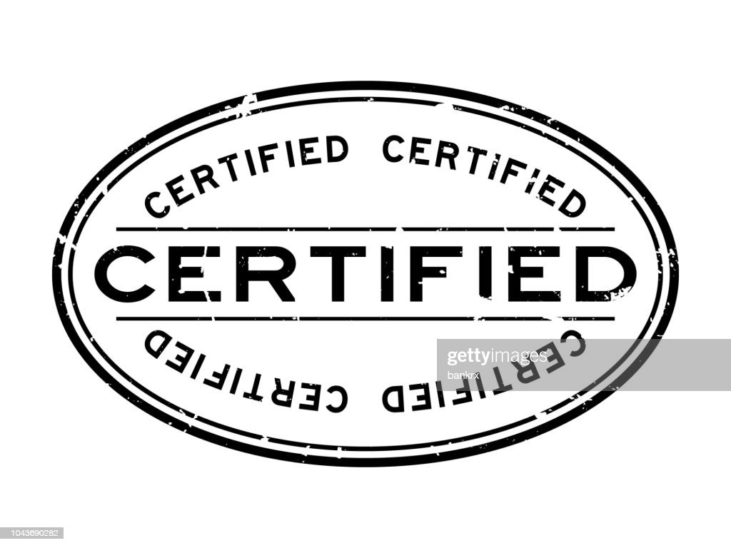 Grunge black certified word oval rubber seal stamp on white background