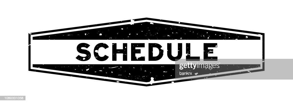 Grunge black schedule word hexagon rubber seal stamp on white background