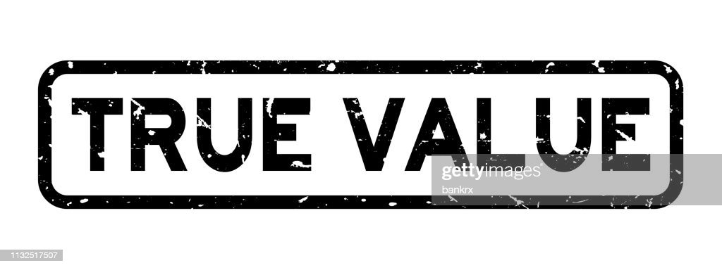 Grunge black true value word square rubber seal stamp on white background