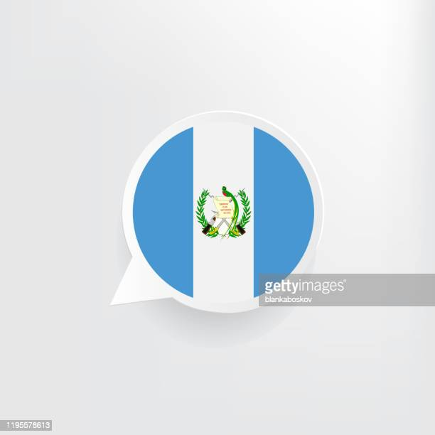 guatemala flag speech bubble - guatemala stock illustrations