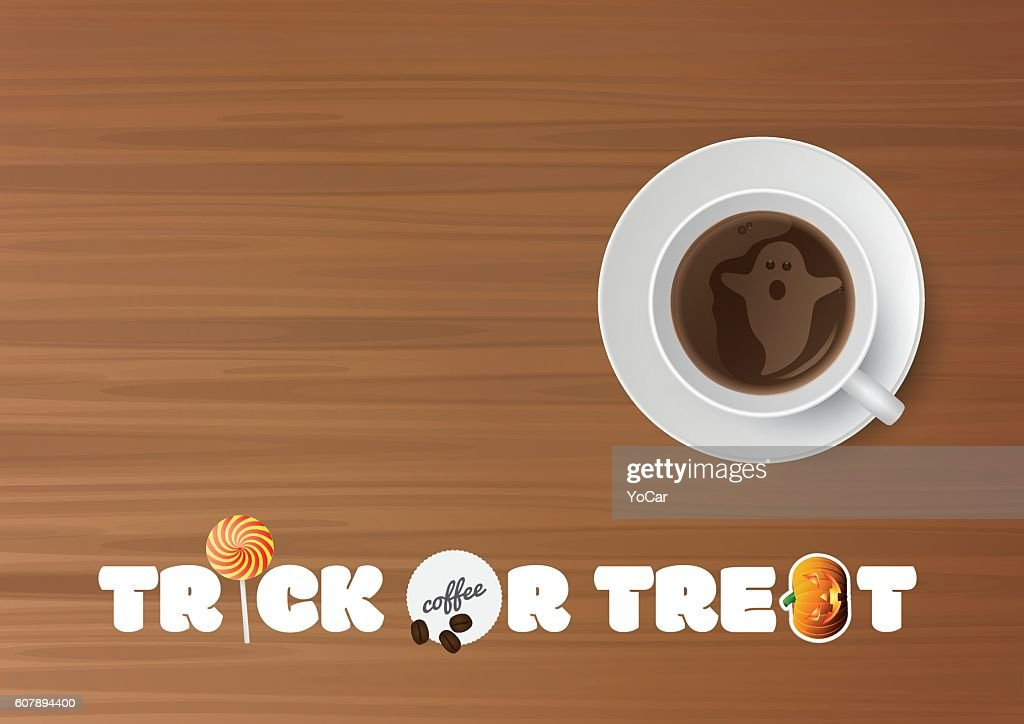 Halloween - Trick or treat, cup of coffee