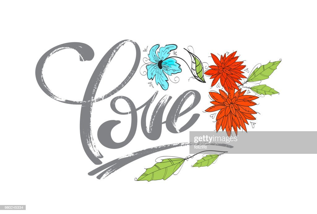 hand drawing word 'love' and flowers for design