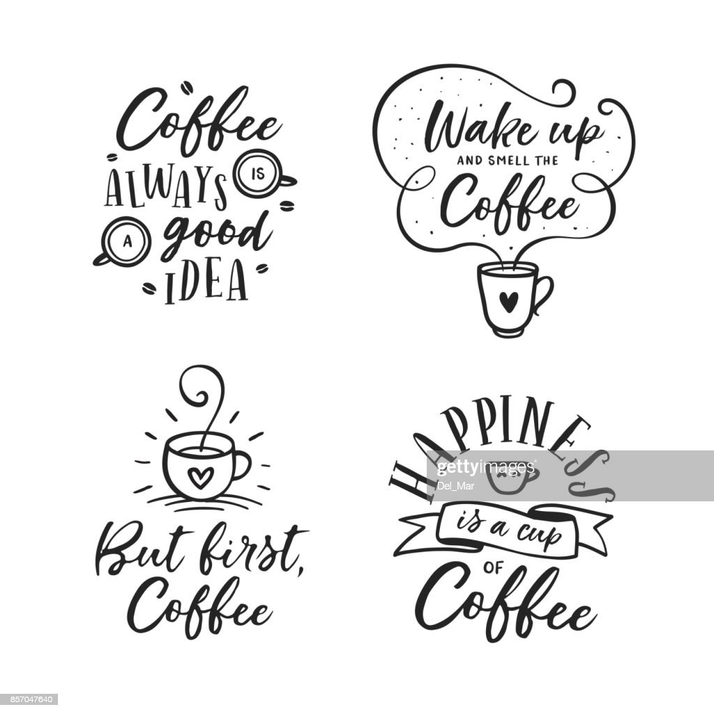 Hand drawn coffee related quotes set. Vector vintage illustration.