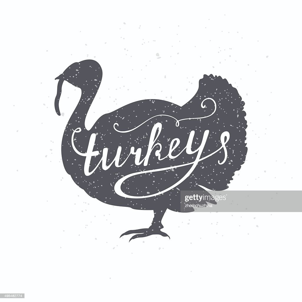 Hand drawn farm bird hipster silhouette. Turkey hand lettering