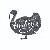 Hand drawn farm bird hipster silhouette. Turkey hand lettering