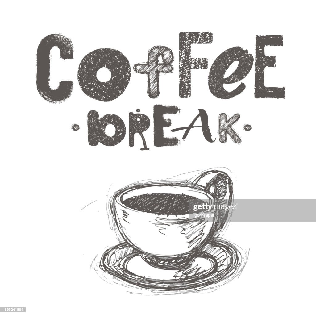 Hand drawn graphic illustration coffee breack theme text with cap of coffee