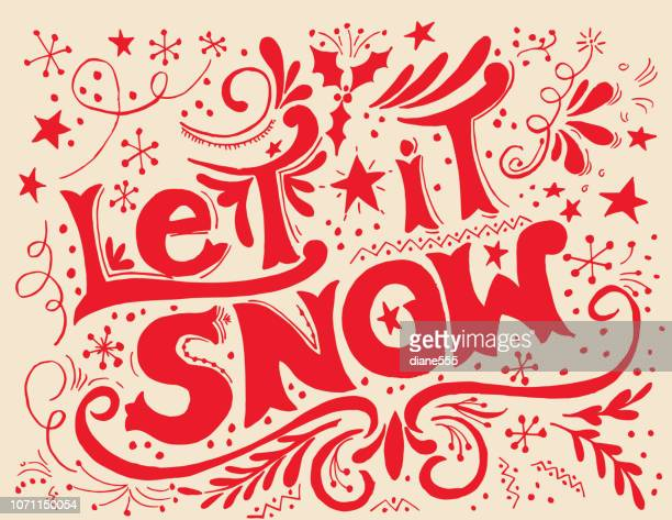 hand drawn let it snow typography - sayings stock illustrations