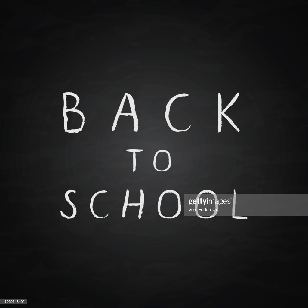 "Hand drawn lettering ""Back to school"" on a chalkboard background. Ink letters. Grunge vector illustration. Education concept."
