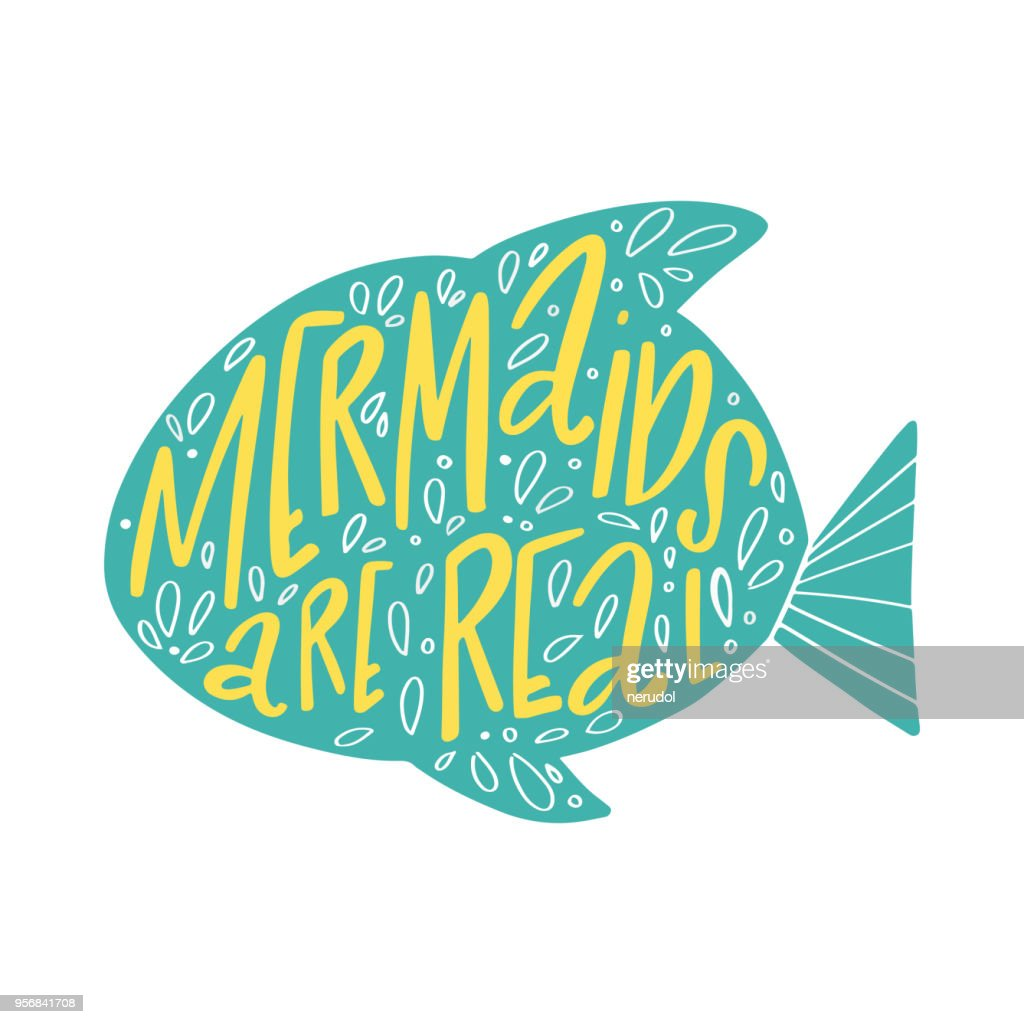 Hand drawn lettering composition Mermaids are real